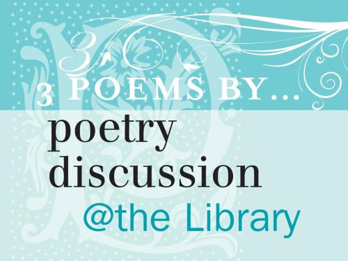 3 Poems by... Poetry Discussion
