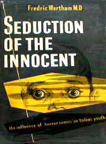 Seduction of the Innocent by Wertham