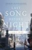 Last Song Before Night - click URL to order from library