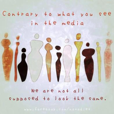 Contrary to what you see in the media, we are not all supposed to look the same.